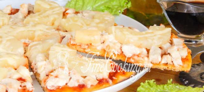 Пицца с ананасами: как приготовить, вкусные рецепты